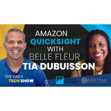 Ep# 1 Daily Tech Show | Amazon QuickSight with Tia Dubuisson