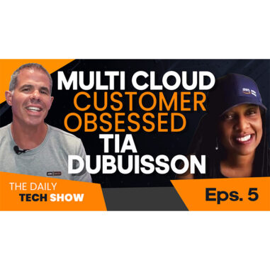 Ep#12 Daily Tech Show: Multi-Cloud with Tia Dubuission